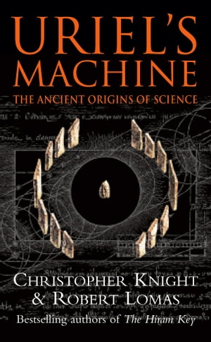 Uriel's Machine Reconstructing the Disaster Behind Human History