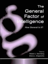 The General Factor of Intelligence: How General Is It?