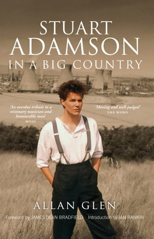 Stuart Adamson In a Big Country