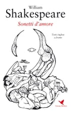 Sonetti d'amore by William Shakespeare