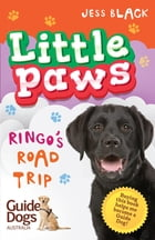 Little Paws 3: Ringo's Road Trip by Jess Black