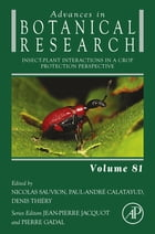 Insect-Plant interactions in a Crop Protection Perspective by Nicolas Sauvion