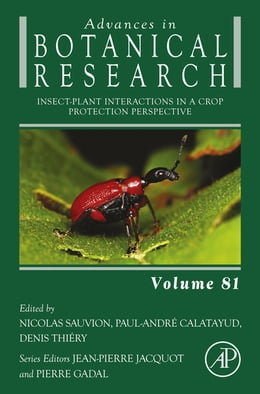 Book Insect-Plant interactions in a Crop Protection Perspective by Nicolas Sauvion