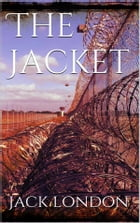 The Jacket by Jack London