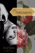 The Foreigners 7c0db563-c79b-4892-baf9-c05cfc838afd