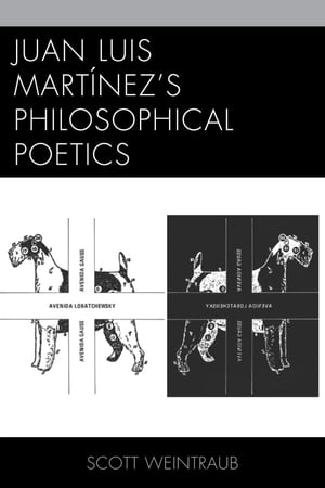 Juan Luis Mart�nez?s Philosophical Poetics