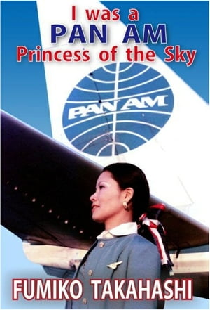 I was a PAN AM Princess of the Sky