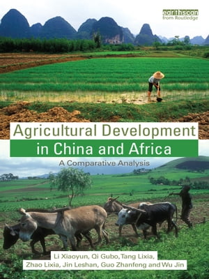 Agricultural Development in China and Africa A Comparative Analysis