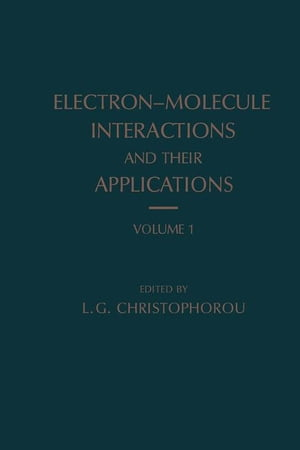 Electron-Molecule Interactions and Their Applications