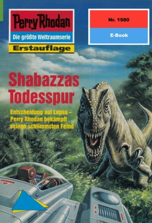 """Perry Rhodan 1980: Shabazzas Todesspur: Perry Rhodan-Zyklus """"Materia"""" by H.G. Francis"""