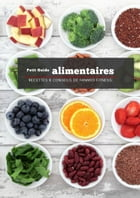 Petit guide alimentaire conseils et recettes by chanzy charitable