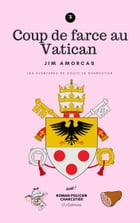 Coup de farce au Vatican by Jim Amorcas