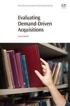 Evaluating Demand-Driven Acquisitions by Laura Costello