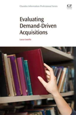 Book Evaluating Demand-Driven Acquisitions by Laura Costello