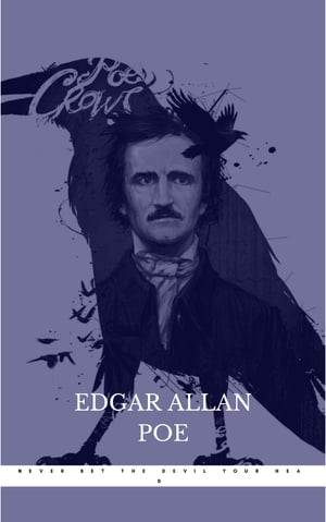 Never Bet the Devil Your Head by Edgar Allan Poe