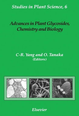 Book Advances in Plant Glycosides, Chemistry and Biology by Yang, Chong-Ren
