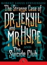 The Strange Case of Dr Jekyll And Mr Hyde & the Suicide Club Cover Image