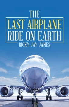 The Last Airplane Ride on Earth