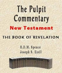 The Pulpit Commentary-Book of Revelation