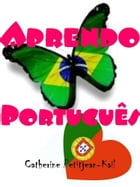 Portuguese for Children by Catherine Kail