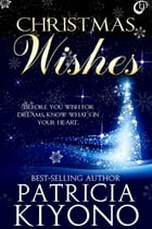 Christmas Wishes by Patricia Kiyono