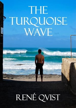 The Turquoise Wave