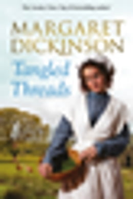 Book Tangled Threads by Margaret Dickinson