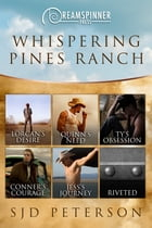 Whispering Pines Ranch by SJD Peterson
