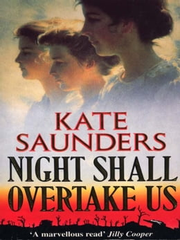 Book Night Shall Overtake Us by Kate Saunders