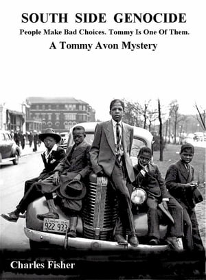 South Side Genocide: A Tommy Avon Mystery: Tommy Avon Mysteries