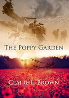 The Poppy Garden by Claire L Brown