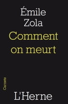 Comment on meurt by Emile Zola