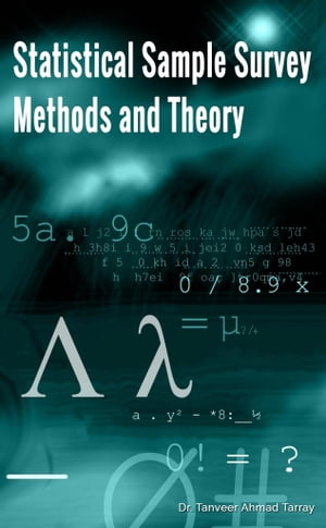 Statistical Sample Survey Methods and Theory