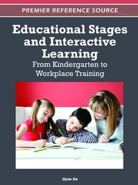 Educational Stages and Interactive Learning: From Kindergarten to Workplace Training