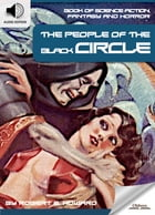 Book of Science Fiction, Fantasy and Horror: The People of the Black Circle: Mystery and Imagination by Oldiees Publishing