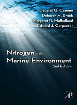 Book Nitrogen in the Marine Environment by Capone, Douglas G.