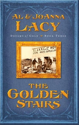 Book The Golden Stairs by Al Lacy