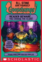 Escape from Camp Run-For-Your-Life (Give Yourself Goosebumps #19) by R.L. Stine