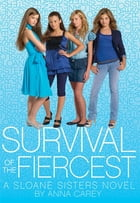 Survival of the Fiercest by Anna Carey