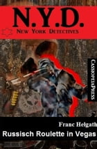 Russisch Roulette in Vegas N.Y.D. New York Detectives by Franc Helgath