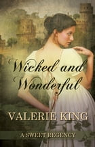 Wicked and Wonderful by Valerie King