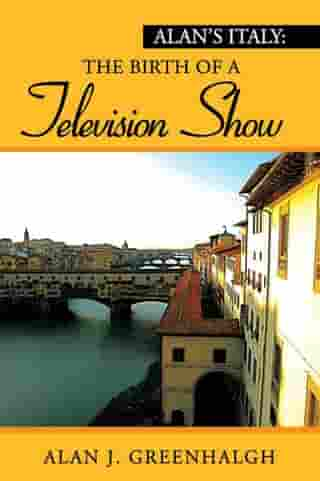 Alan's Italy: the Birth of a Television Show