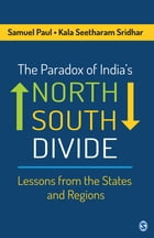 The Paradox of India's North–South Divide: Lessons from the States and Regions
