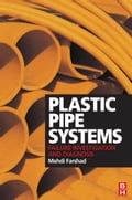 9780080463933 - Farshad, Mehdi: Plastic Pipe Systems: Failure Investigation and Diagnosis - كتاب