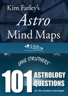 Astro Mind Maps & 101 Astrology Questions by Kim Farley