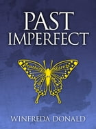 Past imperfect by Winfreda Donald