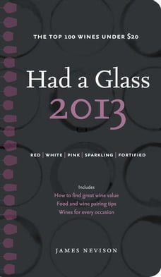 Had A Glass 2013: Top 100 Wines Under $20