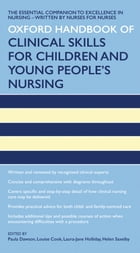 Oxford Handbook of Clinical Skills for Children's and Young People's Nursing