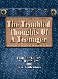 Troubled Thoughts Of A Teenager