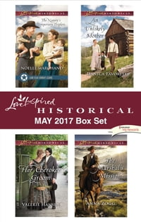 Love Inspired Historical May 2017 Box Set: The Nanny's Temporary Triplets\Her Cherokee Groom\An…
